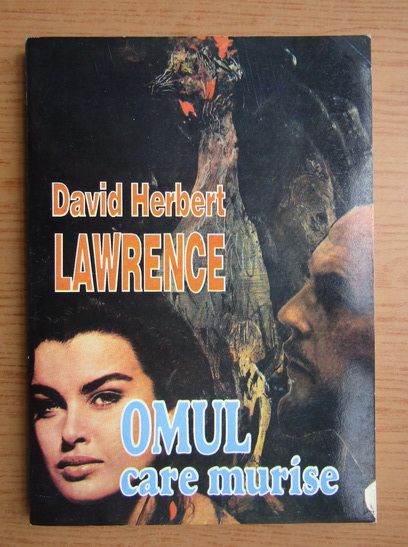 Anticariat: David Herbert Lawrence - Omul care murise