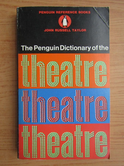 Anticariat: John Russel - The penguin dictionary of the theatre