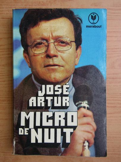 Anticariat: Jose Artur - Micro de nuit