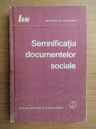Anticariat: Semnificatia documentelor sociale