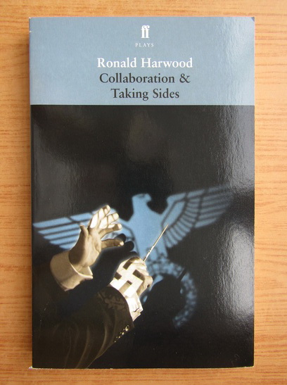 Anticariat: Ronald Harwood - Collaboration and taking sides