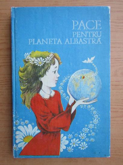 Anticariat: Pace pentru planeta albastra