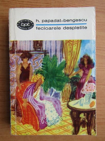 Anticariat: Hortensia Papadat Bengescu - Fecioarele despletite (volumul 1)