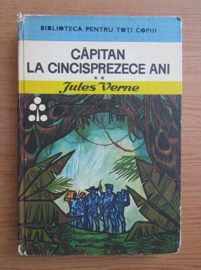 Anticariat: Jules Verne - Capitan la cincisprezece ani (volumul 2)