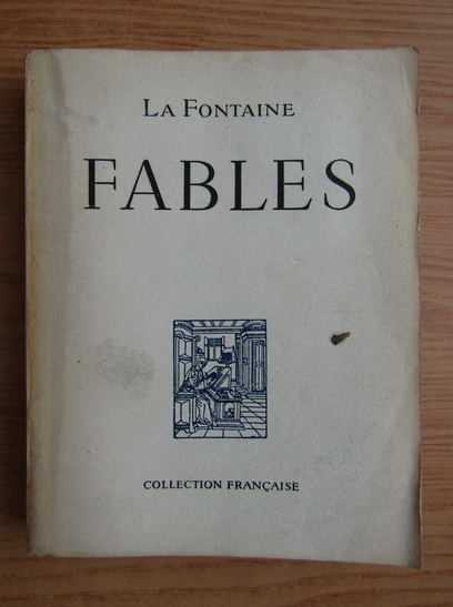 Anticariat: La Fontaine - Fables choisies (1946)