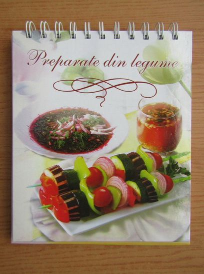 Anticariat: Preparate din legume