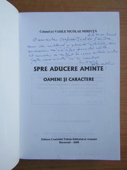 Anticariat: Vasile Nicolae Mireuta - Spre aducere aminte (cu autograful autorului)