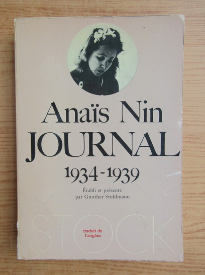 Anticariat: Anais Nin - Journal 1934-1939