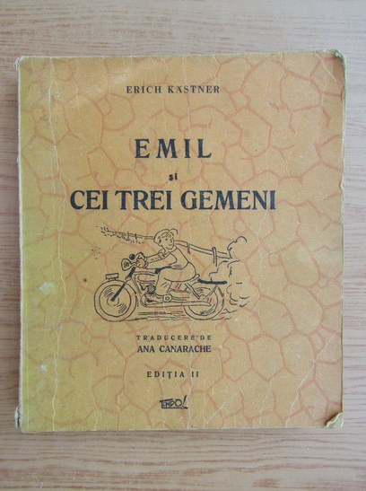 Anticariat: Erich Kastner - Emil si cei trei gemeni (1945)