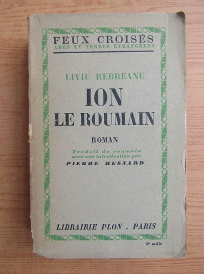 Anticariat: Liviu Rebreanu - Ion le roumain (1946)