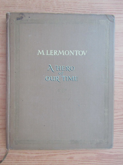 Anticariat: Mihail Lermontov - A hero of our time