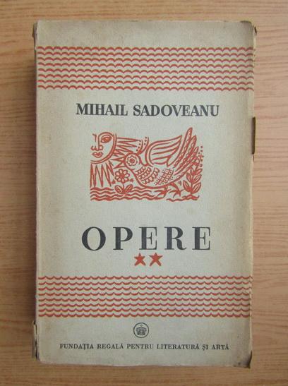 Anticariat: Mihail Sadoveanu - Opere (volumul 2, 1940)