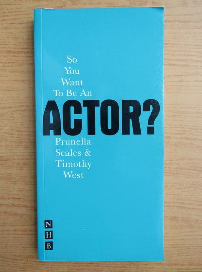 Anticariat: Prunella Scales - So you want to be an actor?