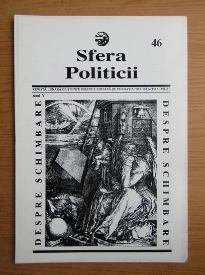 Anticariat: Revista Sfera Politicii, anul V, nr. 46, 1997