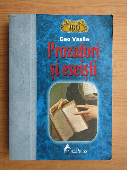 Anticariat: Geo Vasile - Prozatori si eseisti