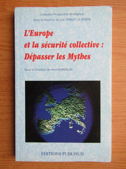 Anticariat: Henri Burgelin - L'Europe et la securite collective: Depasser les mythes