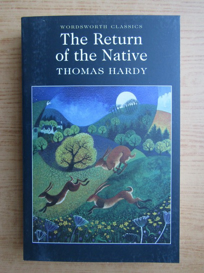 Anticariat: Thomas Hardy - The return of the native