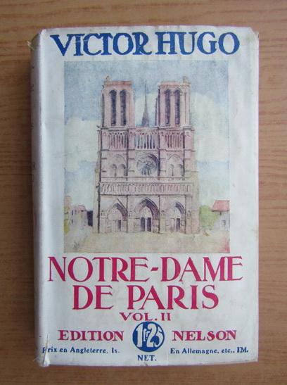 Anticariat: Victor Hugo - Notre-Dame de Paris (volumul 2, 1932)