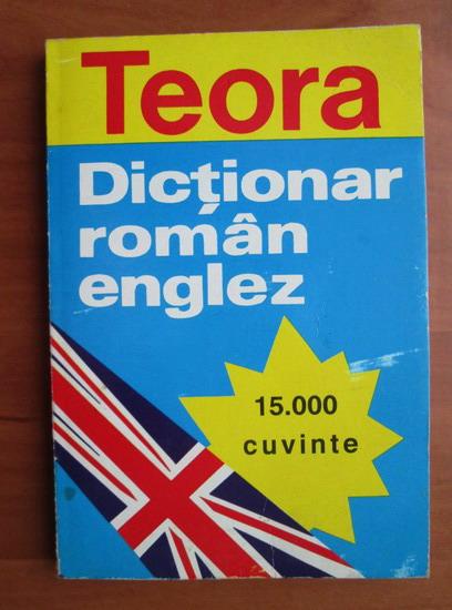 Anticariat: Andrei Bantas - Dictionar Roman-Englez (15.000 cuvinte)