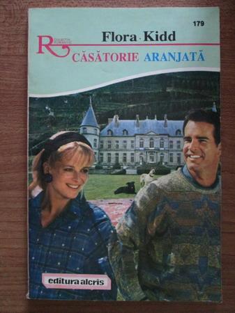 Anticariat: Flora Kidd - Casatorie aranjata
