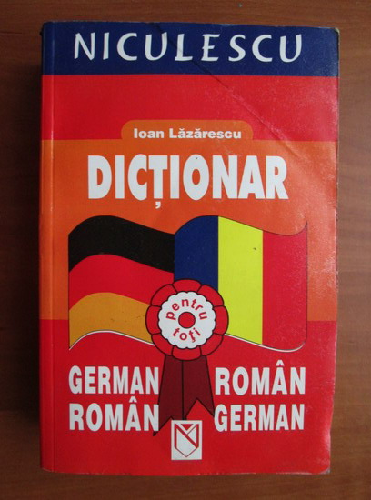 Anticariat: Ioan Lazarescu - Dictionar German-Roman, Roman-German