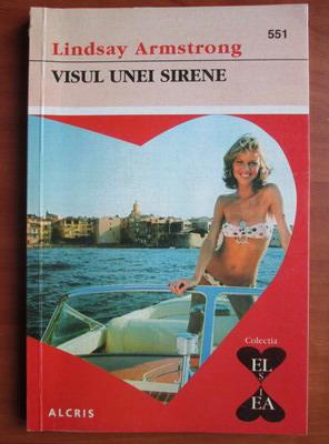 Anticariat: Lindsay Armstrong - Visul unei sirene