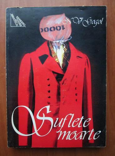 Anticariat: N. V. Gogol - Suflete moarte