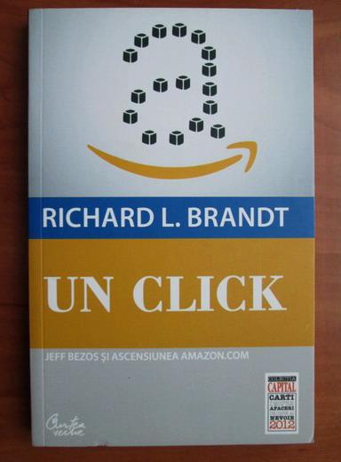 Anticariat: Richard L. Brandt - Un click