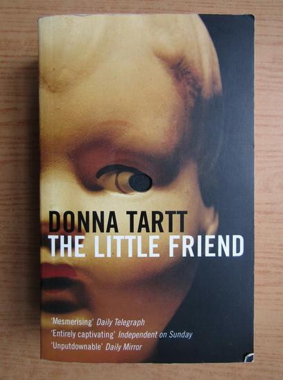Anticariat: Donna Tartt - The little friend