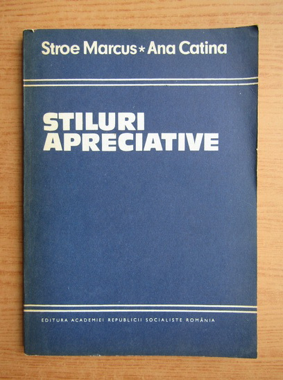 Anticariat: Stroe Marcus - Stiluri apreciative