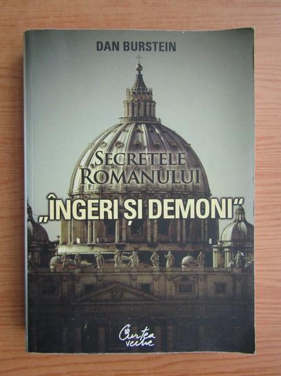 Anticariat: Dan Burstein - Secretele romanului Ingeri si demoni