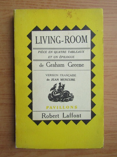 Anticariat: Graham Greene - Living-room