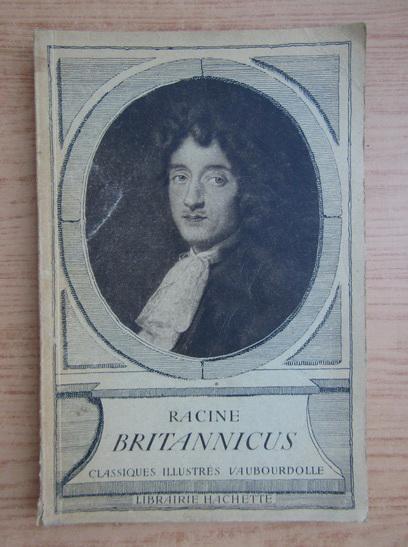 Anticariat: Racine - Britannicus (1935)