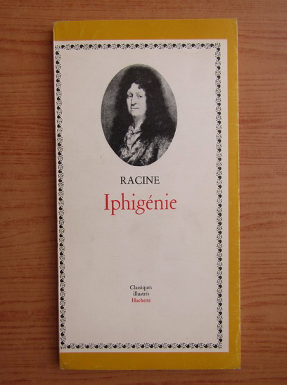Anticariat: Racine - Iphigenie