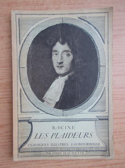 Anticariat: Racine - Les plaideurs (1935)