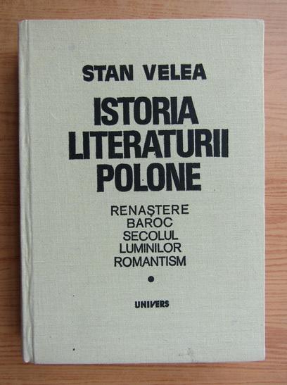 Anticariat: Stan Velea - Istoria literaturii polone