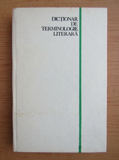 Anticariat: Mircea Anghelescu - Dictionar de terminologie literara