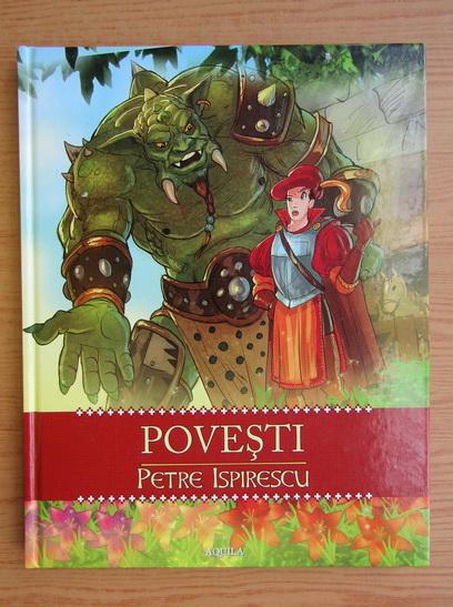 Anticariat: Petre Ispirescu - Povesti