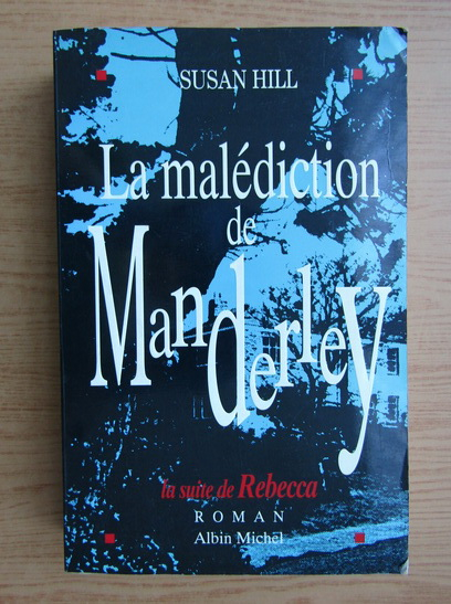 Anticariat: Susan Hill - La malediction de Manderley