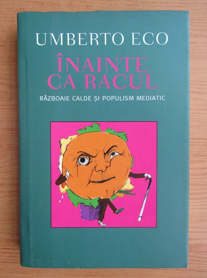 Anticariat: Umberto Eco - Inainte ca racul