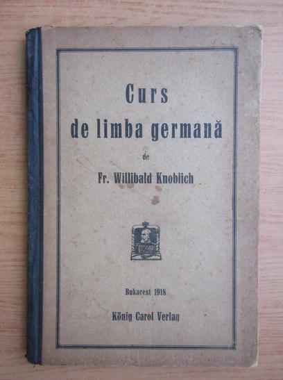 Anticariat: Willibald Knoblich - Cus de limba germana (1918)