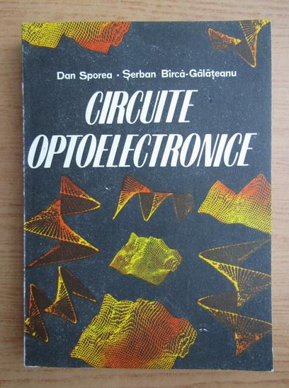 Anticariat: Dan Sporea - Circuite optoelectronice