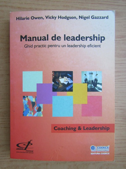 Anticariat: Hilarie Owen - Manual de leadership