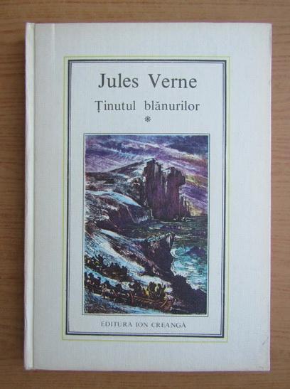 Anticariat: Jules Verne - Tinutul blanurilor (volumul 1)