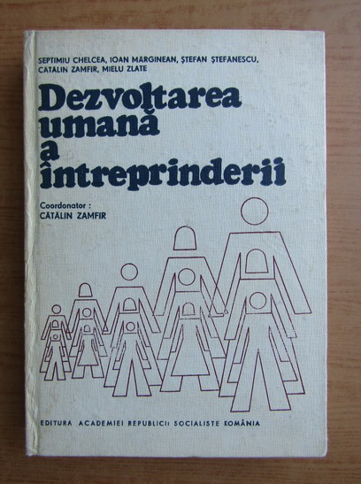 Anticariat: Catalin Zamfir - Dezvoltarea umana a intreprinderii