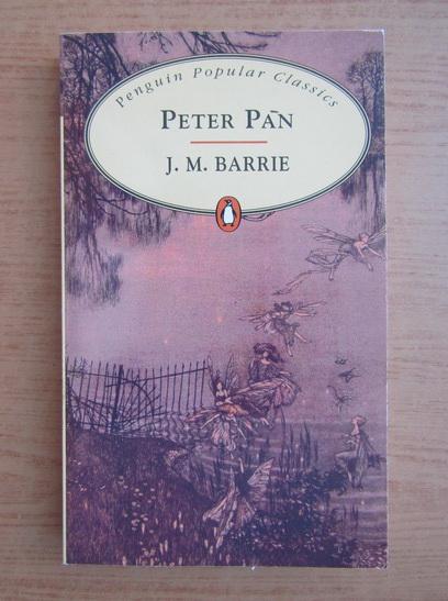 Anticariat: J. M. Barrie - Peter Pan