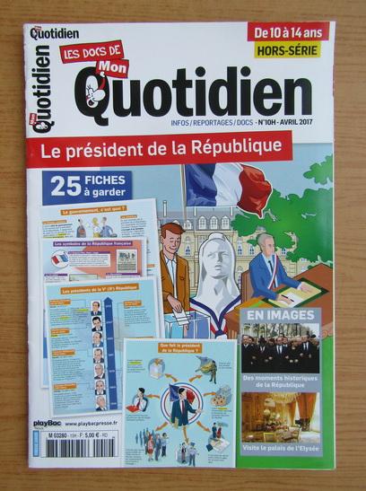 Anticariat: Les docs de mon quotidien, nr. 10, aprilie 2017