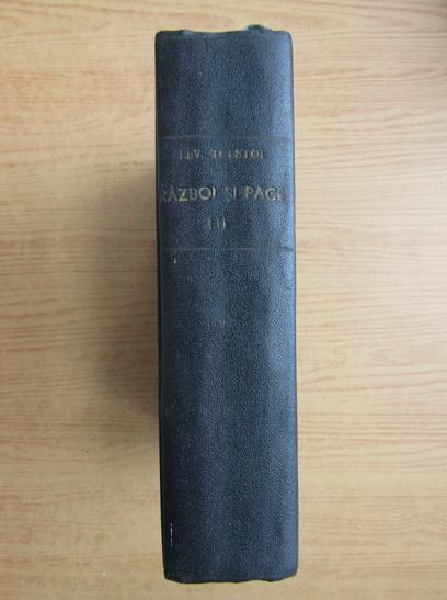 Anticariat: Lev Tolstoi - Razboi si pace (1947, volumul 1)