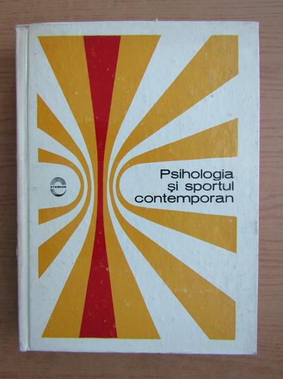 Anticariat: Psihologia si sportul contemporan