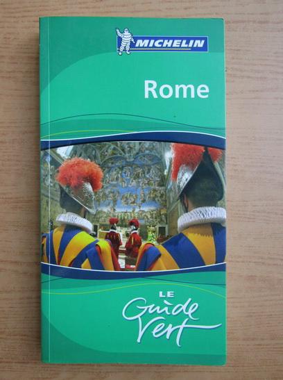 Anticariat: Rome. Le guide vert